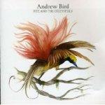 Andrew Bird - Fitz and the Dizzyspells EP